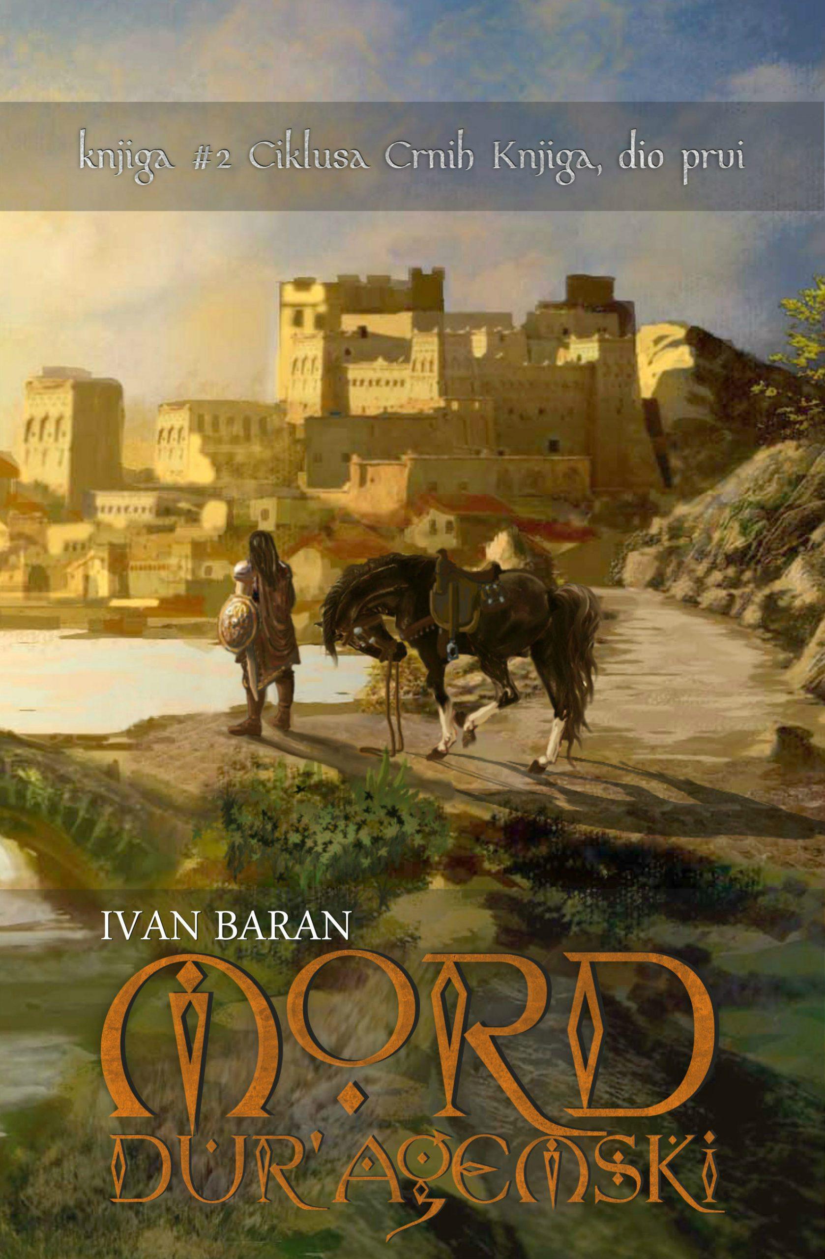 Mord Dur'agemski, dio prvi, knjiga druga Ciklusa Crnih Knjiga, poglavlja 1-5